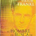El hombre en busca de sentido, de Viktor Frankl
