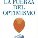 La fuerza del optimismo, de Luis Rojas Marcos